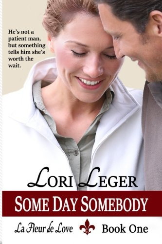 9781940305103: Some Day Somebody (Large Print): La Fleur de Love: Book One: 1 (Le Fleur de Love)