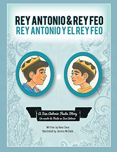 9781940310183: Rey Antonio and Rey Feo: Rey Antonio y el Rey Feo