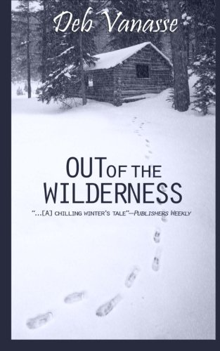 9781940320014: Out of the Wilderness
