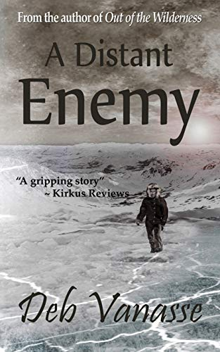 9781940320076: A Distant Enemy: A Novel of Alaska