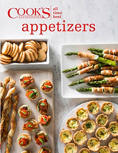 9781940352824: All Time Best Appetizers (Cook's Illustrated)