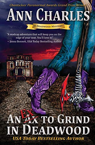 9781940364131: An Ex to Grind in Deadwood: Deadwood Humorous Mystery