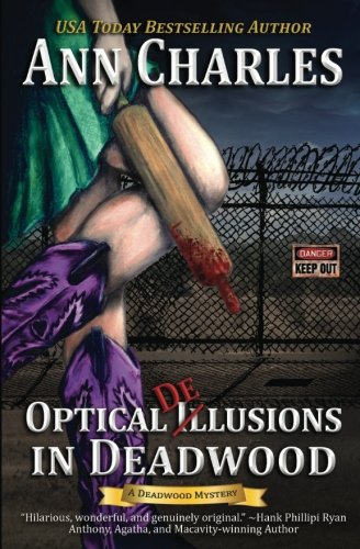 9781940364162: Optical Delusions in Deadwood (Deadwood Humorous Mystery) (Volume 2)