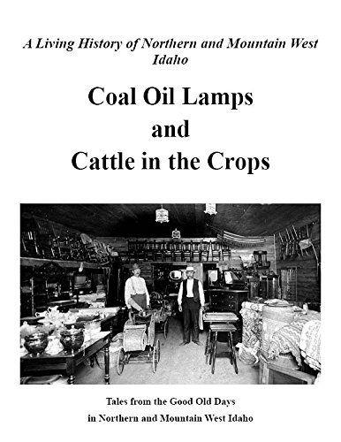 Coal Oil Lamps and Cattle in the: Todd Blair; Karen