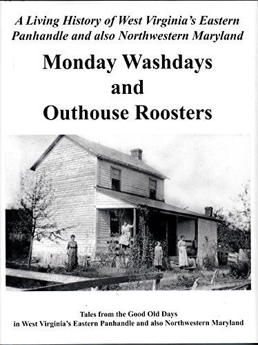 Monday Washdays and Outhouse Roosters : Tales: Todd Blair and