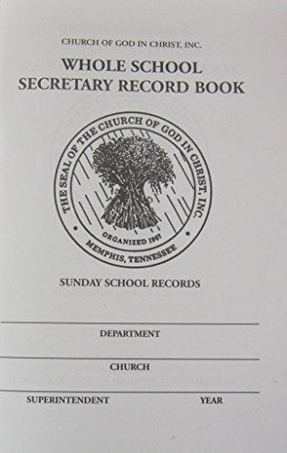 9781940378138: Whole School Secretary Record Book: Sunday School Records