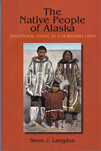 Native People of Alaska, 5th Ed Traditional