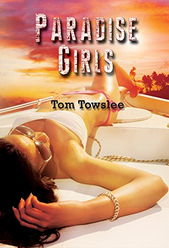 Paradise Girls: Towslee, Tom