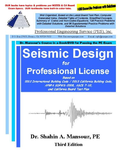 Seismic Design for Professional License: Dr. Shahin A. Mansour