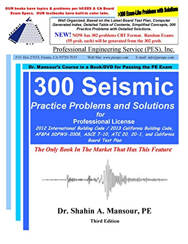 300 Seismic Problems and Solutions: Dr. Shahin A. Mansour