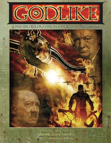 9781940410166: Godlike: Superhero Roleplaying in a World on Fire, 1936-1946 (ARC1009)