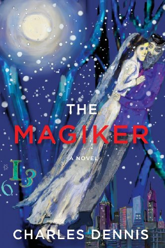 The Magiker: Dennis, Charles