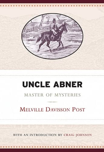 9781940425405: Uncle Abner: Master of Mysteries (West Virginia Classics)