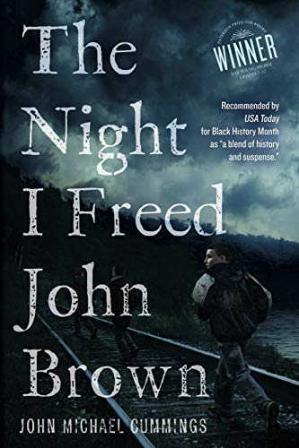 The Night I Freed John Brown: John Michael Cummings
