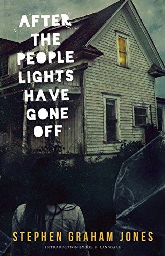 After the People Lights Have Gone Off: Jones, Stephen Graham