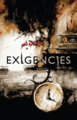 Exigencies: A Neo-Noir Anthology: Trent, Letitia; Keaton, David James; Walters, Damien Angelica