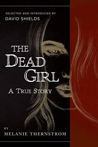 9781940436135: The Dead Girl