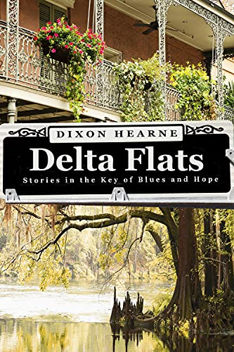 9781940442143: Delta Flats: Stories In The Key Of Blues And Hope