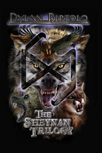 The Sheynan Trilogy: Birtolo, Dylan