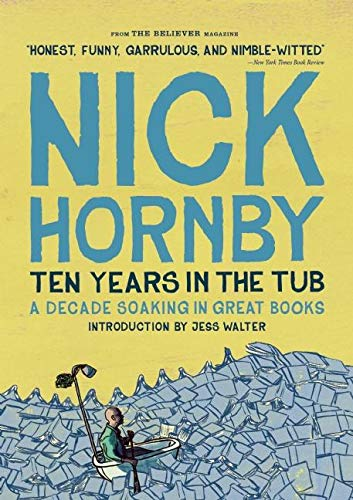 9781940450360: Ten Years in the Tub: A Decade Soaking in Great Books
