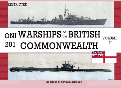 9781940453347: ONI 201 Warships of the British Commonwealth Volume II