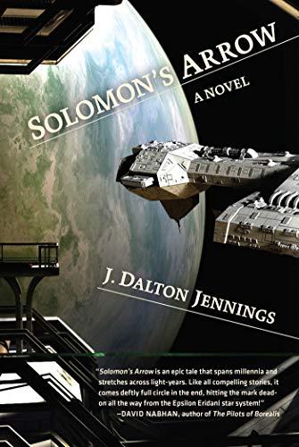 Solomon's Arrow: A Novel: Jennings, J. Dalton