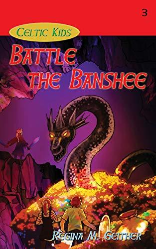 9781940466231: Battle the Banshee (Celtic Kids)