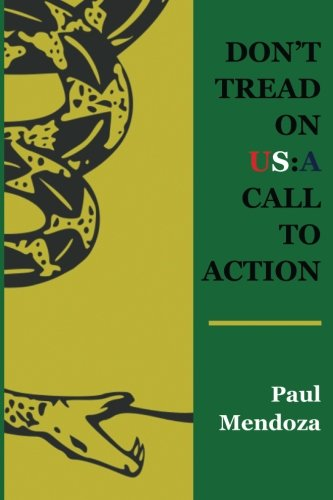 9781940466439: Don't Tread On US: A Call To Action