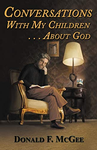 9781940466460: Conversations With My Children . . . About God