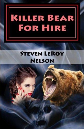 Killer Bear for Hire