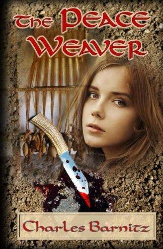 9781940469232: The Peace Weaver