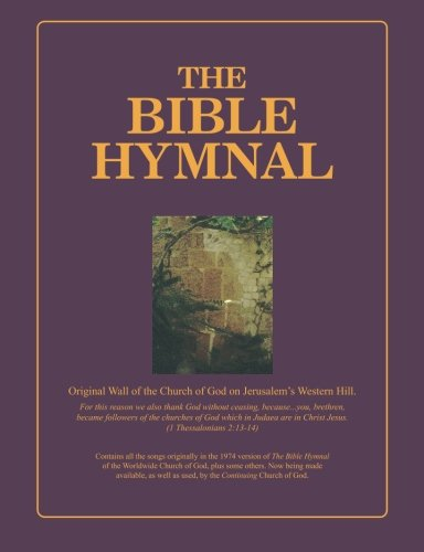 The Bible Hymnal - Wider Margin Edition: Dwight Armstrong