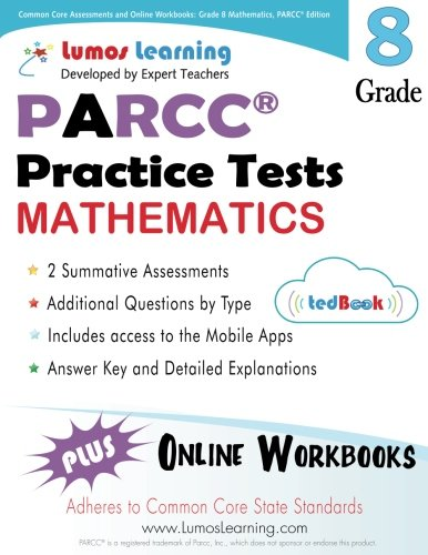 9781940484235: Common Core Assessments and Online Workbooks: Grade 8 Mathematics, PARCC Edition: Common Core State Standards Aligned