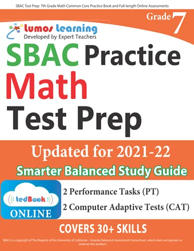 9781940484853: SBAC Test Prep: 7th Grade Math Common Core Practice Book and Full-length Online Assessments: Smarter Balanced Study Guide With Performance Task (PT) and Computer Adaptive Testing (CAT)