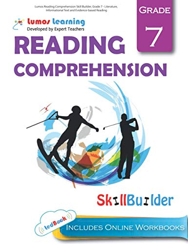 9781940484952: Lumos Reading Comprehension Skill Builder, Grade 7 - Literature, Informational Text and Evidence-based Reading: Plus Online Activities, Videos and Apps (Lumos Language Arts Skill Builder) (Volume 1)