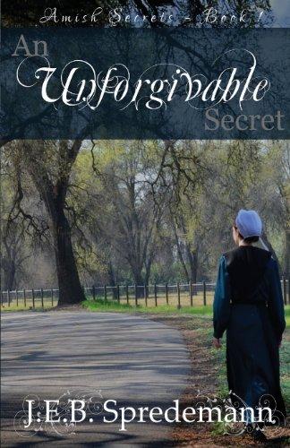 9781940492018: An Unforgivable Secret (Amish Secrets #1)