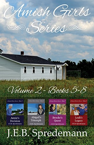 Amish Girls Series - Volume 2 (Books 5-8): Spredemann, J. E. B.
