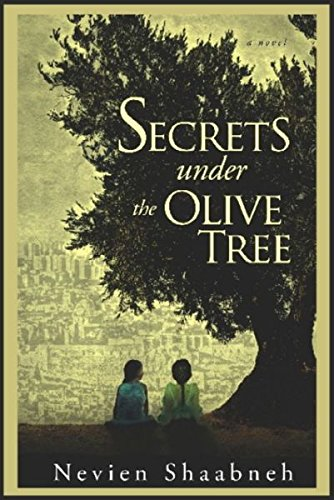Secrets Under the Olive Tree: Nevien Shaabneh