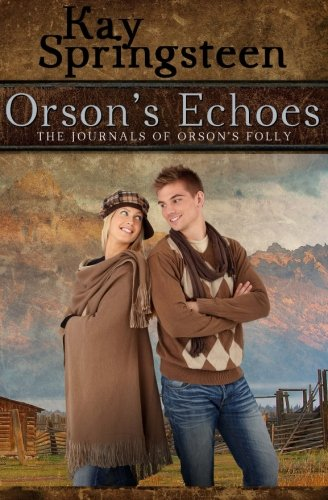 9781940520544: Orson's Echoes (The Journals of Orson's Folly) (Volume 1)
