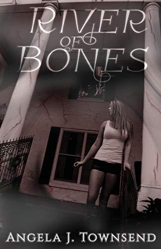 River of Bones: Angela J. Townsend