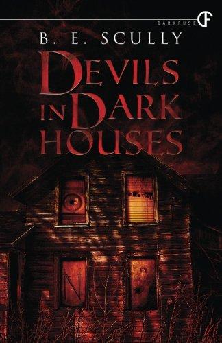 9781940544960: Devils In Dark Houses
