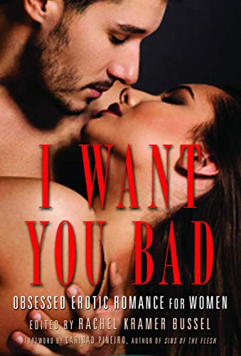 9781940550121: I Want You Bad: Erotic for Women
