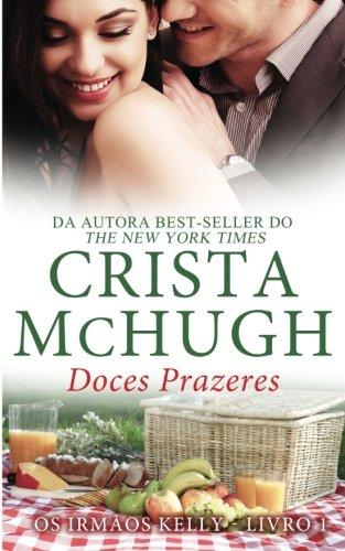 9781940559674: Doces Prazeres (Os Irmãos Kelly) (Volume 1) (Portuguese Edition)
