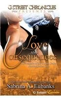 9781940574042: Love & Consequences