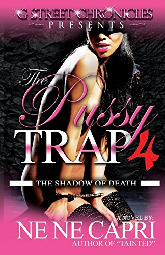 9781940574561: The Pussy Trap 4 (G Street Chronicles Presents): The Shadow of Death