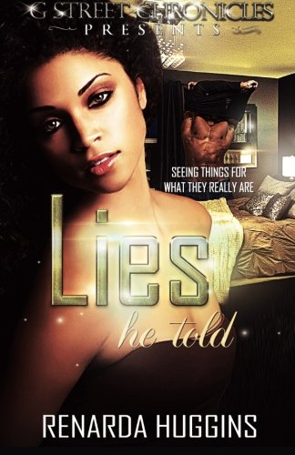 9781940574660: Lies He Told (G Street Chronicles Presents)