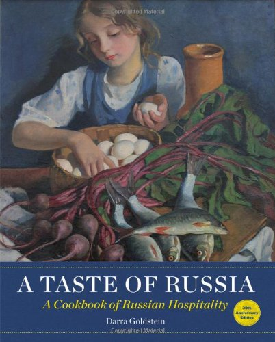 9781940585031: A Taste of Russia: A Cookbook of Russia Hospitality