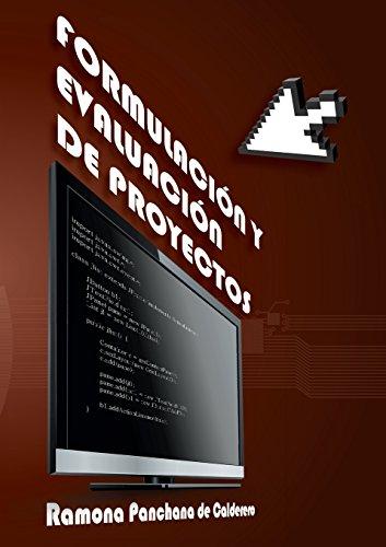 9781940600000: FORMULACIÓN Y EVALUACIÓN DE PROYECTOS (Spanish Edition)