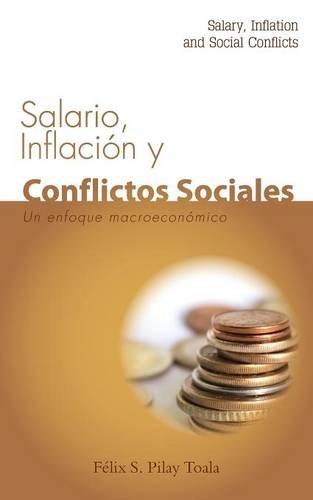 9781940600017: SALARIO, INFLACIÓN Y CONFLICTOS SOCIALES (Spanish Edition)
