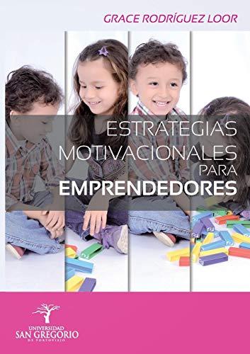 9781940600178: ESTRATEGIAS MOTIVACIONALES PARA EMPRENDEDORES (Spanish Edition)